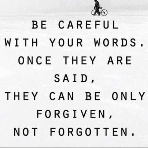 becareful with your words